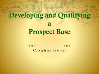 Developing and Qualifying a Prospect Base