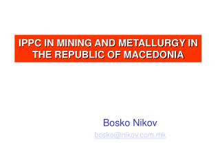 IPPC IN MINING AND METALLURGY IN THE REPUBLIC OF MACEDONIA