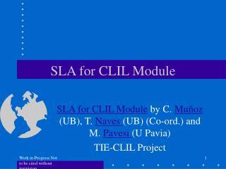 SLA for CLIL Module