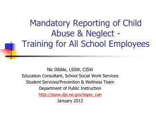 Mandatory Reporting of Child Abuse & Neglect - Training for All School Employees
