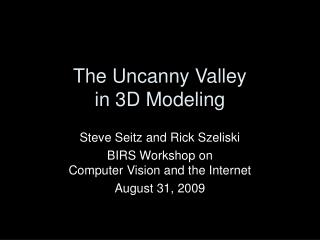 The Uncanny Valley in 3D Modeling