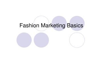 Fashion Marketing Basics