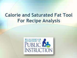 Calorie and Saturated Fat Tool For Recipe Analysis