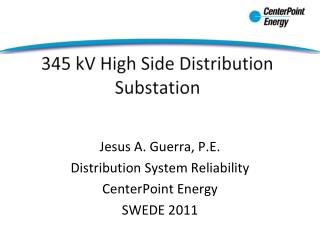 345 kV High Side Distribution Substation