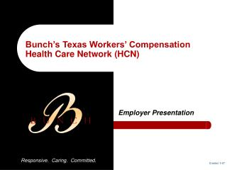Bunch's Texas Workers' Compensation  Health Care Network (HCN)