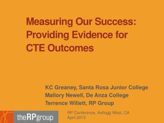 Measuring  Our  Success: Providing Evidence for CTE Outcomes