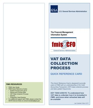 FMIS RESOURCES FMIS User Guide FMIS Quick Reference Cards : System Access and Log-In