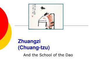 Zhuangzi   (Chuang-tzu)