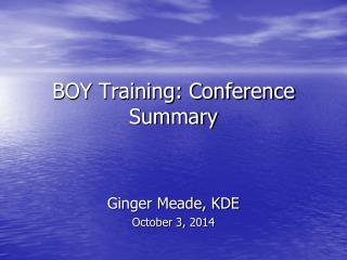 BOY Training: Conference Summary