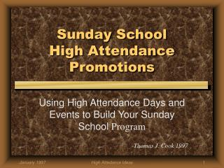 Sunday School High Attendance Promotions