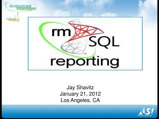 Jay Shavitz January 21, 2012 Los Angeles, CA