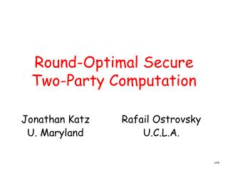 Round-Optimal Secure Two-Party Computation