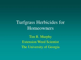 Turfgrass Herbicides for Homeowners