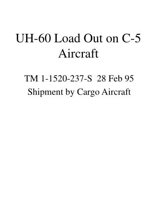 UH-60 Load Out on C-5 Aircraft