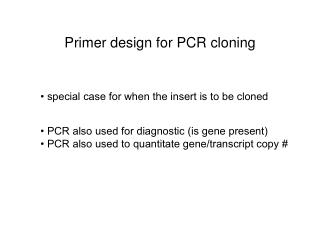 Primer design for PCR cloning