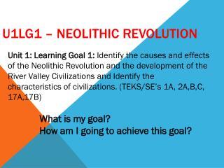 U1LG1 – Neolithic Revolution