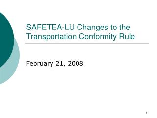 SAFETEA-LU Changes to the Transportation Conformity Rule