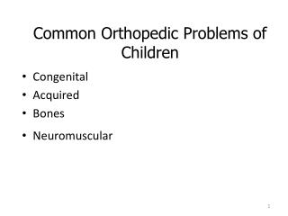Common Orthopedic Problems of Children