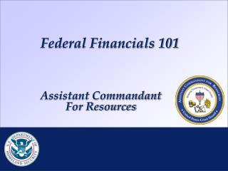 Federal Financials 101