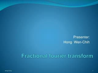 Fractional fourier transform