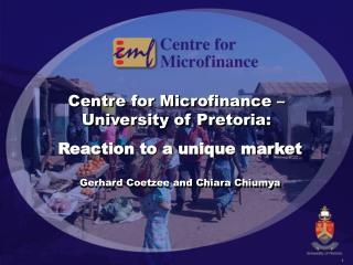 Centre for Microfinance – University of Pretoria: