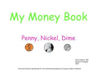 My Money Book Penny, Nickel, Dime