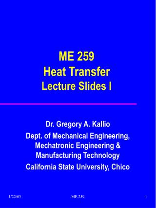 ME 259 Heat Transfer Lecture Slides I