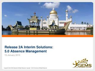 Release 2A Interim Solutions: 5.0 Absence Management