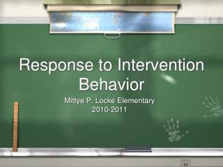 Response to Intervention Behavior