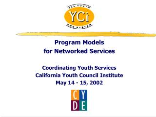 Program Models for Networked Services  Coordinating Youth Services