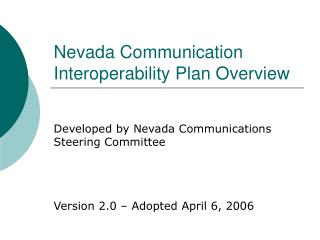 Nevada Communication Interoperability Plan Overview
