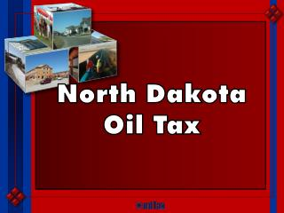 North Dakota Oil Tax