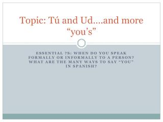 Topic:  T�  and  Ud �.and more � you�s �