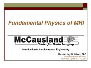 Fundamental Physics of MRI