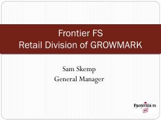 Frontier FS Retail Division of GROWMARK
