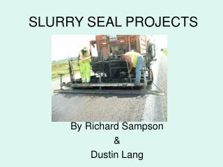SLURRY SEAL PROJECTS