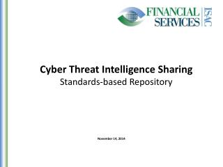 Cyber Threat Intelligence Sharing Standards-based Repository
