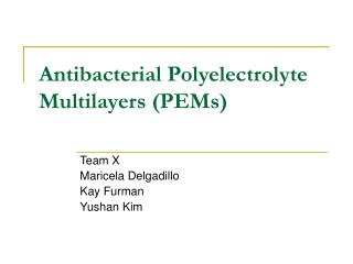 Antibacterial Polyelectrolyte Multilayers (PEMs)