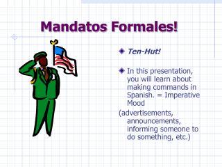 Mandatos Formales!