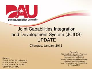 Joint Capabilities Integration  and Development System (JCIDS) UPDATE