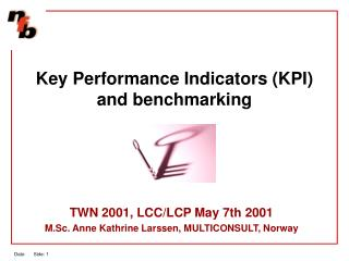 Key Performance Indicators (KPI) and benchmarking