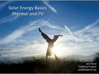 Solar Energy Basics  Thermal and PV