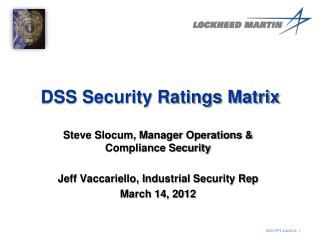DSS Security Ratings Matrix