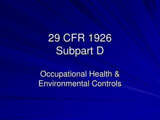 29 CFR 1926  Subpart D