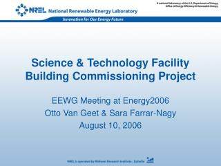 Science & Technology Facility Building Commissioning Project