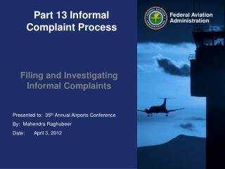Part 13 Informal Complaint Process