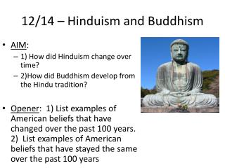 12/14 � Hinduism and Buddhism