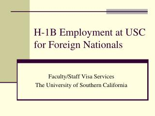 H-1B Employment at USC for Foreign Nationals
