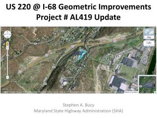 US 220 @ I-68 Geometric Improvements Project # AL419 Update
