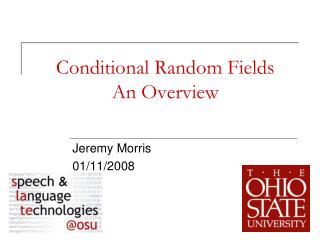 Conditional Random Fields An Overview